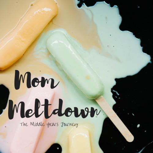 Mom Meltdown
