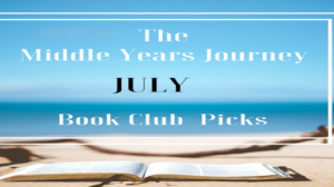 The Middle Years Book Club July Picks